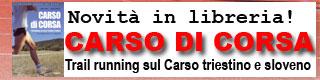 Carso di corsa: trail running sul Carso triestino e sloveno